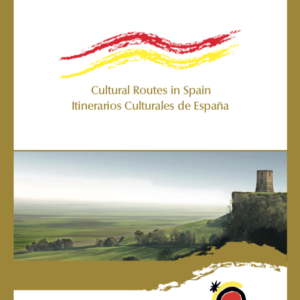 Itinerarios Culturales de España/Cultural Routes in Spain